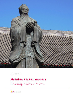 Asiaten ticken anders