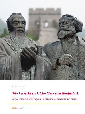 Wer herrscht wirklich – Marx oder Konfuzius?